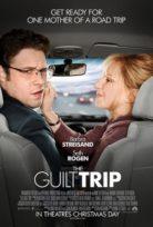 Annemle Yolculuk – The Guilt Trip izle Türkçe Dublaj HD