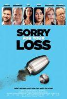 Babamın Külleri (Sorry for Your Loss) izle Türkçe Dublaj 2018