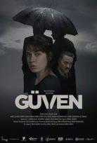 Güven (Trust) 2018 Yerli Film izle Sansürsüz HD