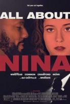 Nina Hakkında Her Şey (All About Nina) 2018