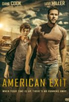 American Exit izle 2019
