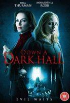 Gece Yarısı Bir Çığlık Duydum – Down a Dark Hall 2018