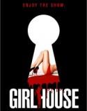 Girl House izle +18 Yetişkin full izle